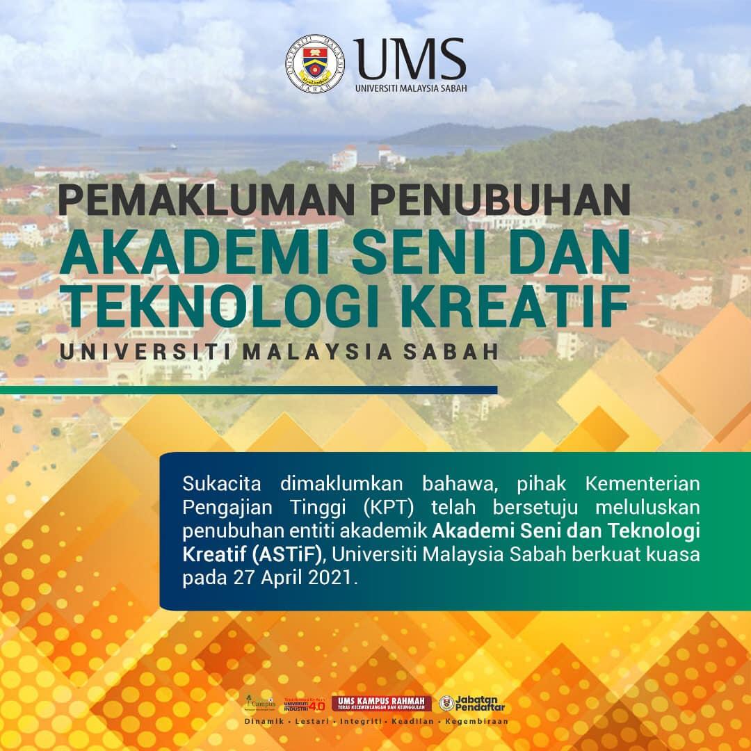 Pemakluman Penubuhan Entiti Akademik Akademi Seni dan Teknologi Kreatif (ASTiF), UMS