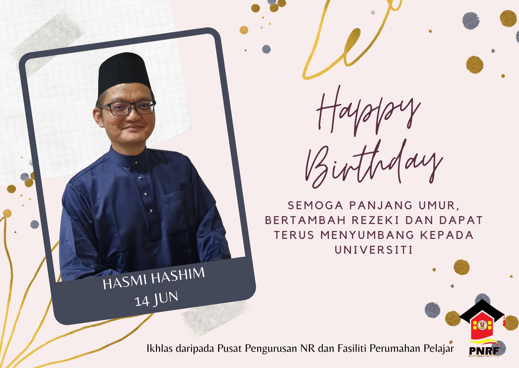 Selamat Hari Ulang Tahun Kelahiran En. Hasmi Hashim