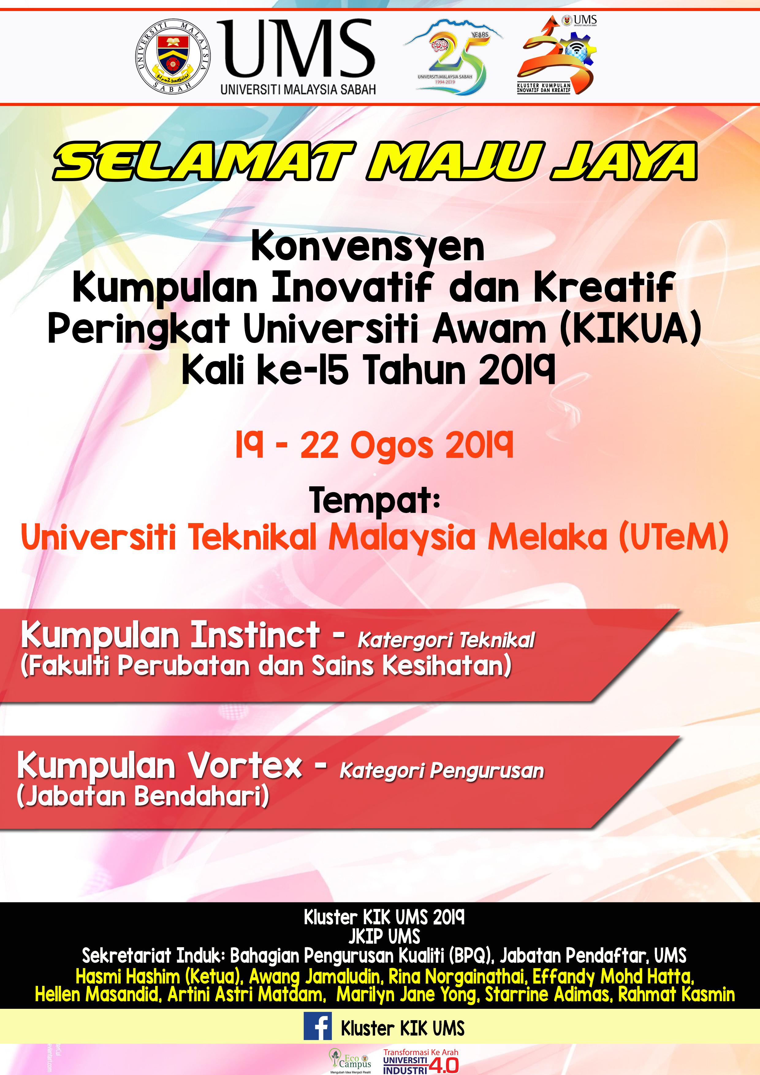 Ums Ucapan Selamat Maju Jaya Di Konvensyen Kumpulan Inovatif Dan Kreatif Peringkat Universiti Awam Kikua Kali Ke 15 Tahun 2019